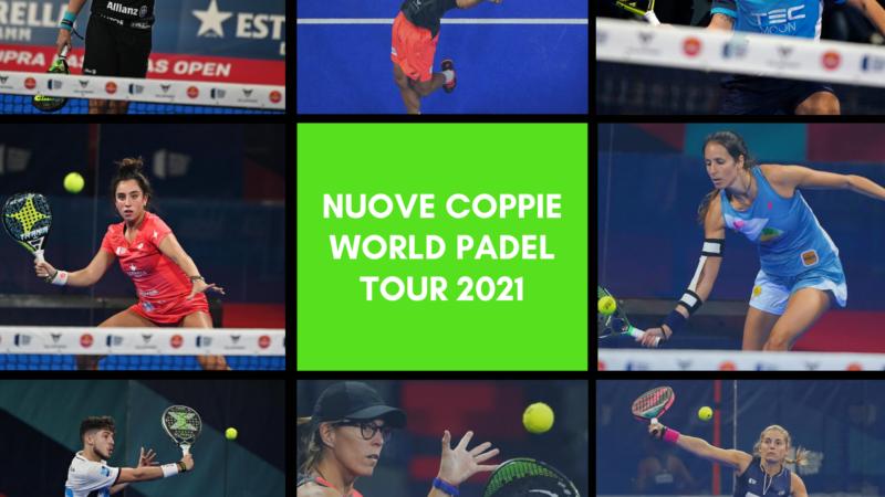 nuove coppie world padel tour 2021